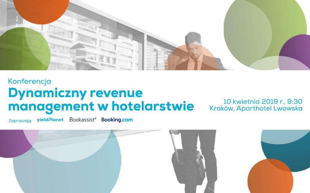 """""""Dynamiczny revenue management w hotelarstwie"""" – konferencja w Krakowie"""