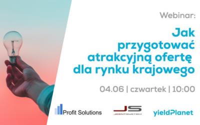 Webinar: Jak przygotować atrakcyjną ofertę dla rynku krajowego
