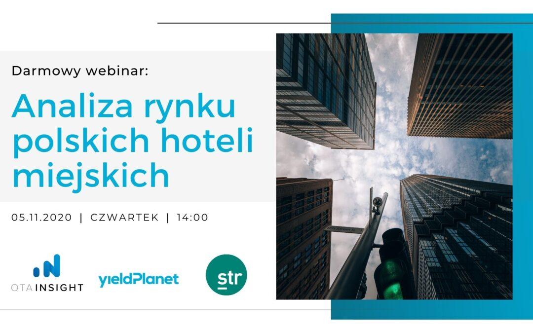 Webinar: Analiza rynku polskich hoteli miejskich