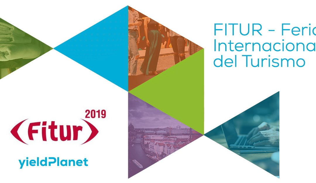 YieldPlanet at FITUR 2019